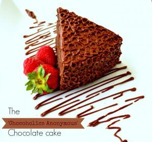 Chocoholicscake